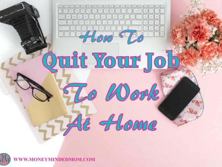 How to Quit Your Job to Work at Home - The steps you need to take to finally quit your job to work from home. Read on to learn how