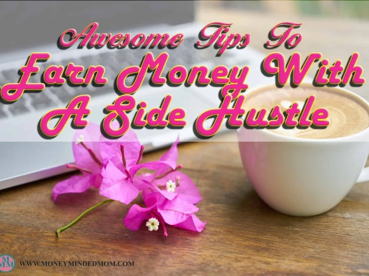 Awesome tip on how to earn money with a side hustle ~ Looking to earn extra income, quit your job or just help paying off your debt and balance your budget? A side hustle might be just what you are looking for. Read on for some awesome tips to earn extra money or a full time income with a side hustle.
