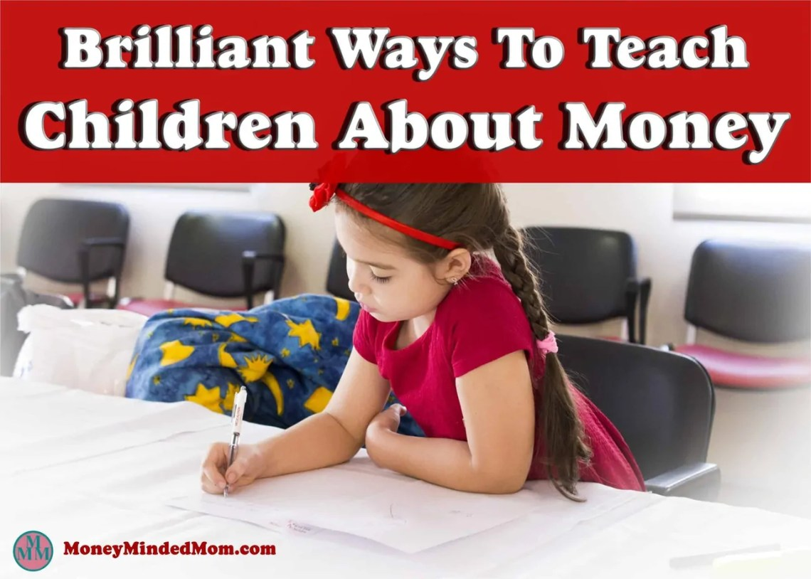 Brilliant Ways to Teach Children About Money ~ Starting to teach children about money when they are young is what all parents should do. It instills the value of money right from the start and helps to improve their entire lives. Read on for some brilliant ways to teach your child about money that will benefit them for the rest of their lives.