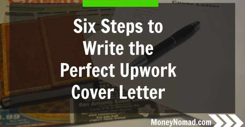 Six Steps to Writing the Perfect Upwork Cover Letter