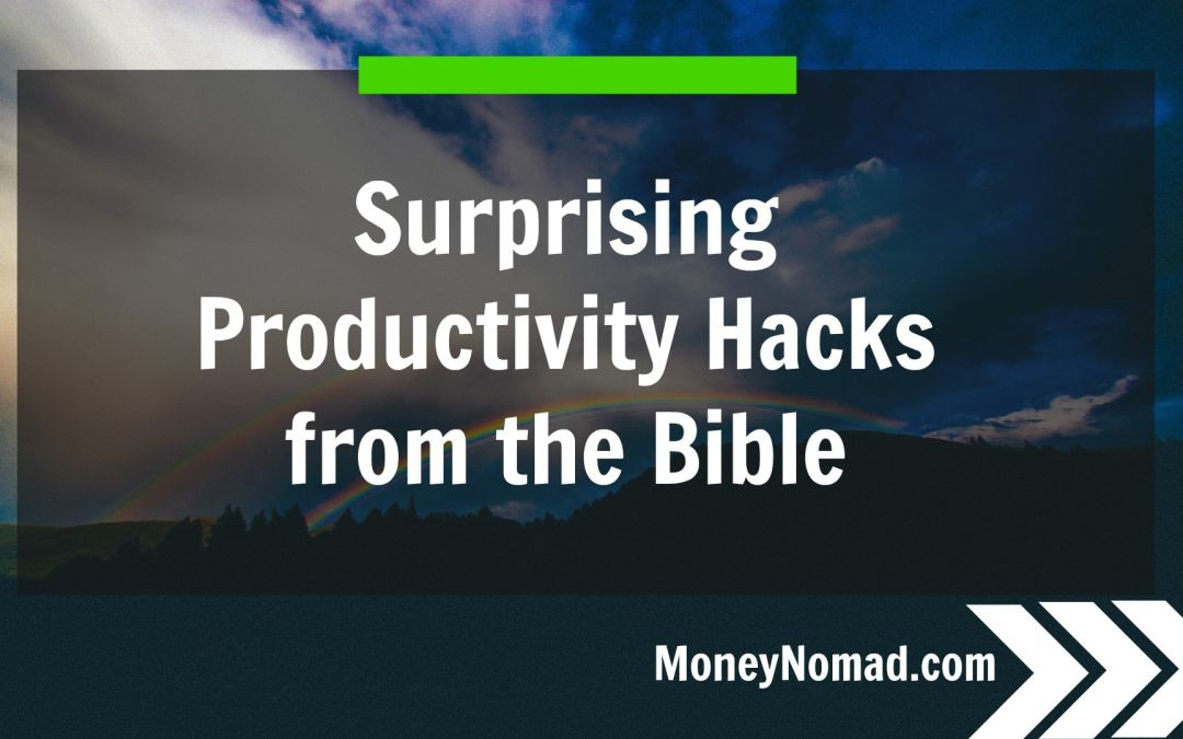 10 Surprising Productivity Hacks from the Bible