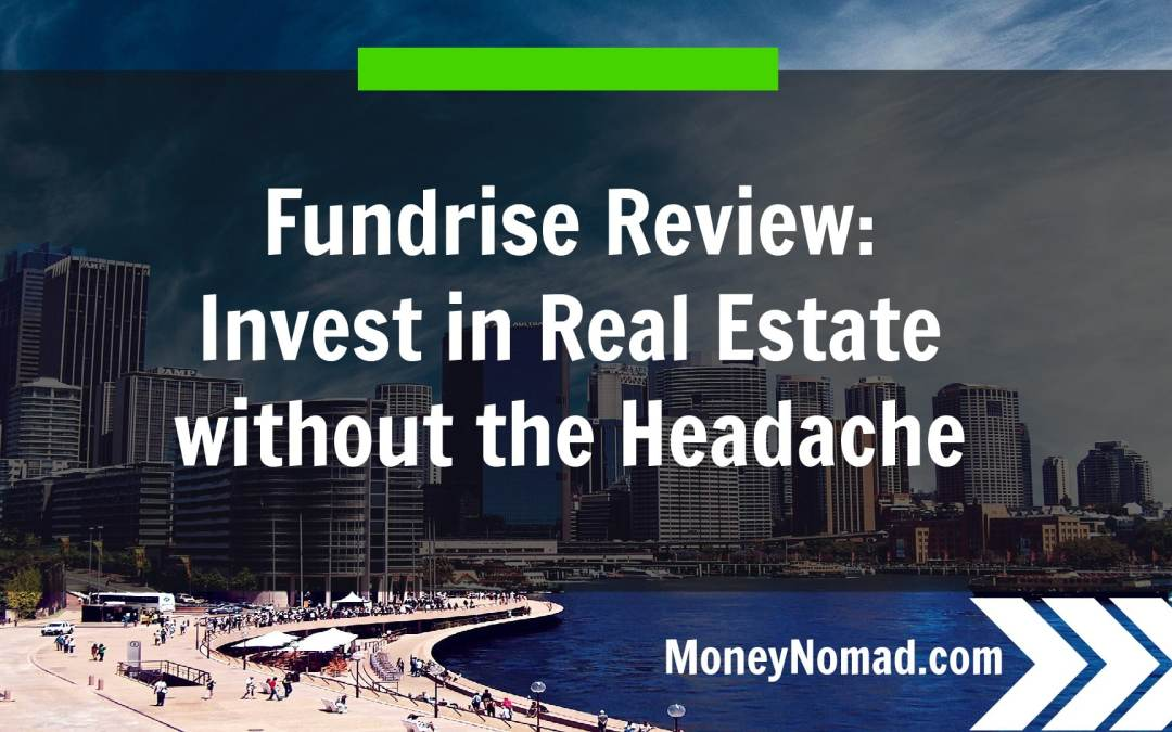 Fundrise eREIT Review: Investing in Real Estate Without the Headache