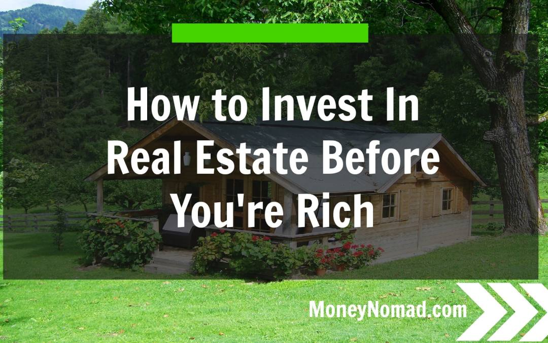 How to Invest in Real Estate With Little Money: 4 Different Strategies