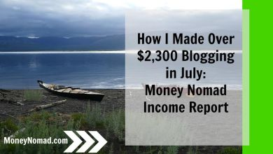 Photo of How I Made Over $2,300 Blogging in July! Money Nomad Income Report