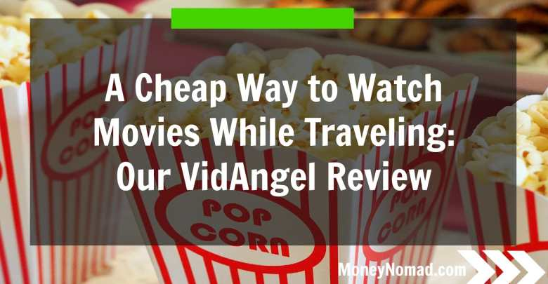mn-a-cheap-way-to-watch-movies-while-traveling-our-vidangel-review