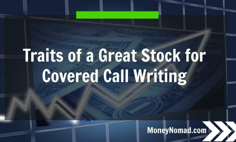 mn-traits-of-a-great-stock-for-covered-call-writing