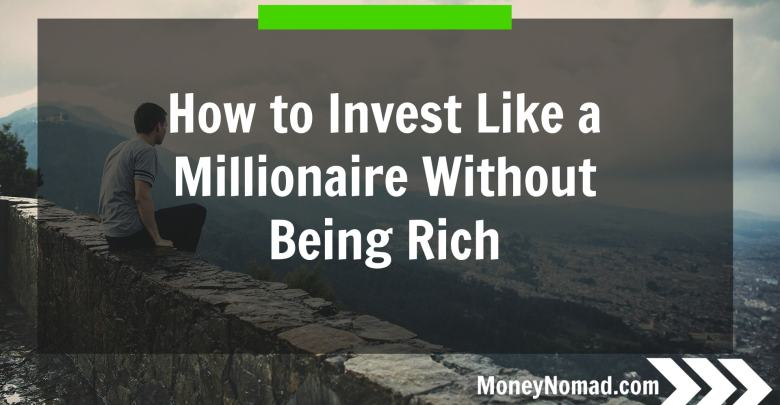 mn-how-to-invest-like-a-millionaire-without-being-rich