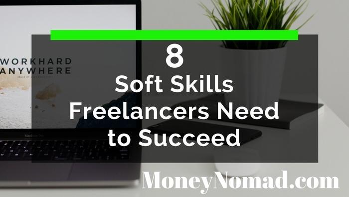 8 Soft Skills Freelancers Need to Succeed