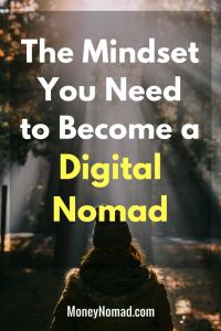 Pinterest - The Mindset You Need to Become a Digital Nomad