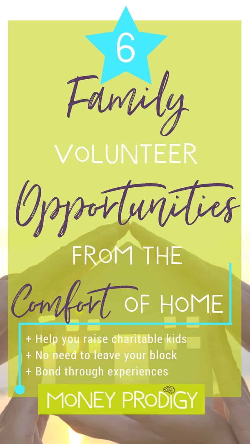 Family volunteer opportunities and ideas you can complete from the comfort of your own home (or at least your own block). For both kids and parents! Complete some community service + acts of kindness together. | http://www.moneyprodigy.com/family-volunteer-opportunities-can-complete-comfort-home/