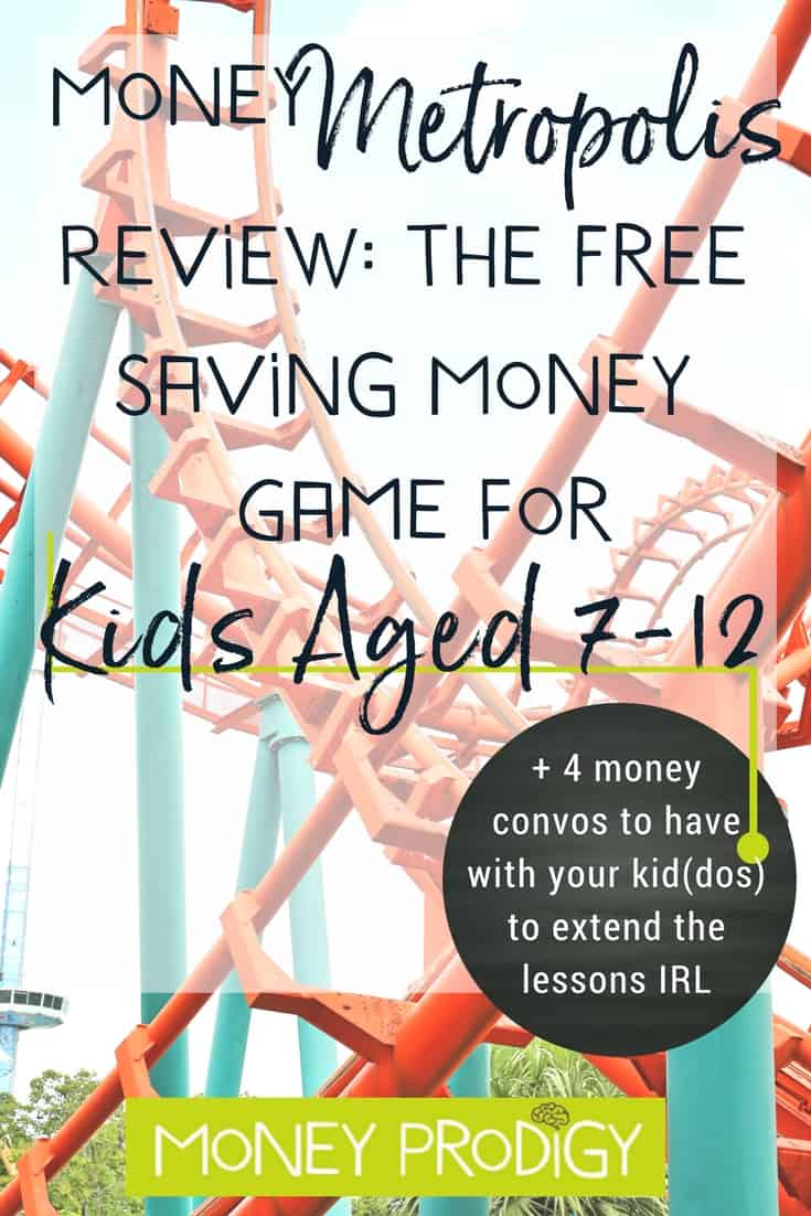 Fun money games for kids (even 2nd graders) that you can get for free? Here's my review of Money Metropolis, plus how to score yours for free (yes, without paying S&H). Definitely include this in your list of learning activities when teaching your kid(dos) about money (psst: includes 4 money convos to have with your child to extend these lessons into real life!) | https://www.moneyprodigy.com/money-metropolis-review-saving-money-game-kids/