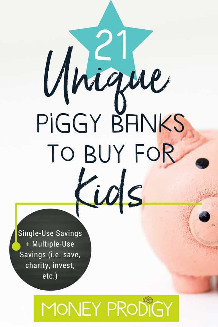 Unique piggy banks for kids | looking for cool piggy banks for kids? I've got 21 for you. Not only that, but read to the end for some resources for how to teach your kid to save money. After all, they'll be super interested in the idea once they see their new gift. #uniquepiggybanks #forkids #products| https://www.moneyprodigy.com/21-cool-piggy-banks-gifts-kids/