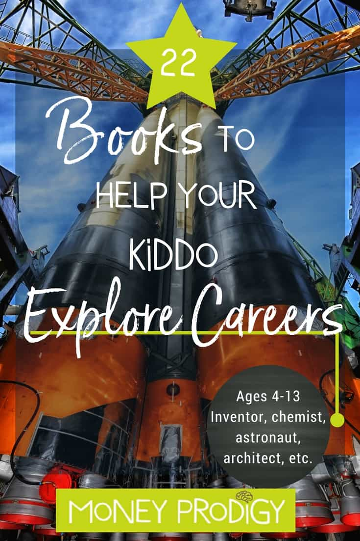 Career exploration for kids | activities | children | learning | life | middle school | My child has all kinds of crazy ideas about what they want to be when they grow up and how cool that is...I'd like to find a way for them to explore more than just the perks of that career. #careerexploration #kids #activities #middleschool #life | https://www.moneyprodigy.com/22-career-exploration-books-get-kids-thinking/