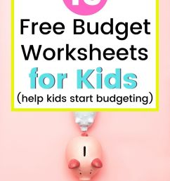 13 Kid's Budget Worksheets (Plus Sample Budget Template for Teenagers) [ 1500 x 1000 Pixel ]