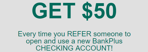 More $50 bonuses for referrals from BankPlus