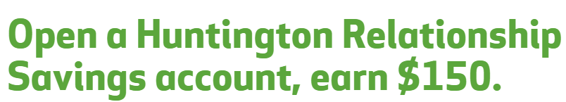 Huntington Bank Savings $150 Bonus