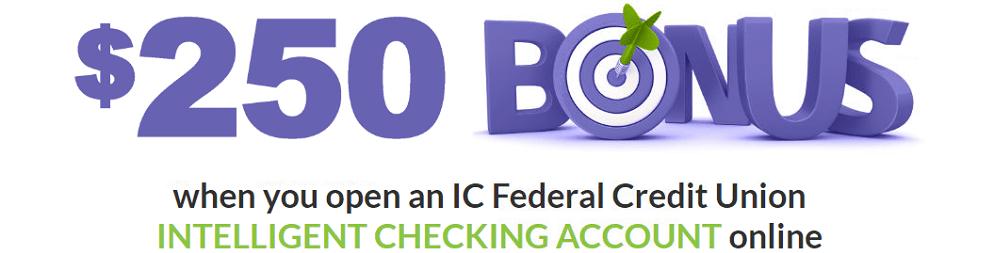 IC Federal Credit Union $250 Bonus