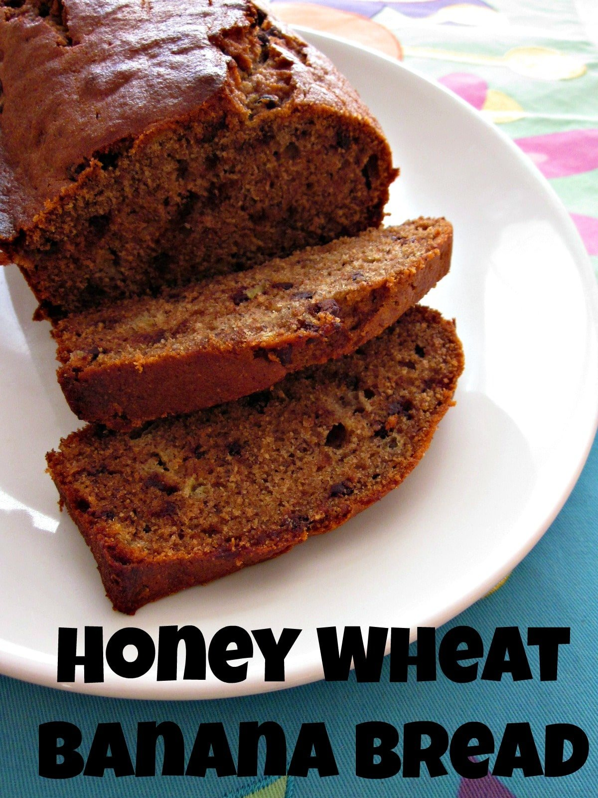 honey wheat banana bread moneywise moms