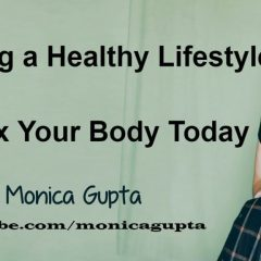 Detox Your Body at Home – How to Detox Your Body Fast — Starting a Healthy Lifestyle – Monica Gupta