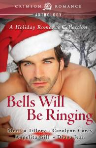 Bells Will Be Ringing - A Holiday Romance Collection