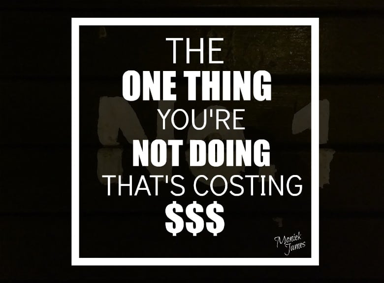not-doing-costing-money