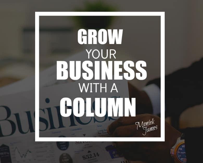 grow-business-with-a-column-moniek-james