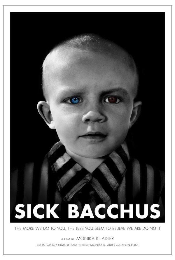 Sick Bacchus, 2016, Directed By: Monika K. Adler, Ontology Films