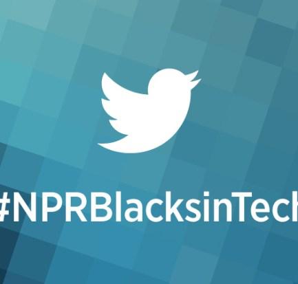 #NPRBlacksinTech