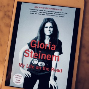 Gloria Steinem - My Life on the Road