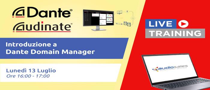 Audiosales – Audinate. Introduzione a Dante Domain Manager