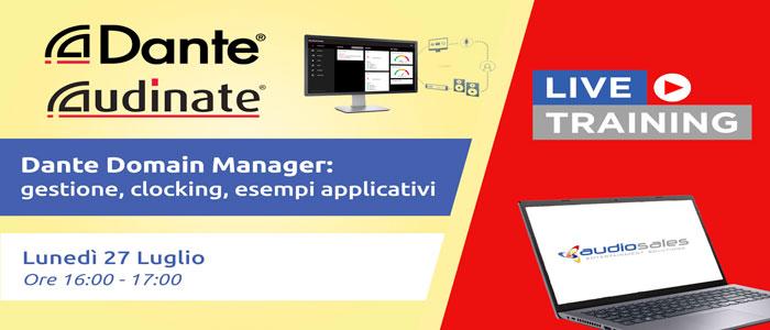 Audiosales – Audinate. Dante Domain Manager: gestione, clocking ed esempi applicativi