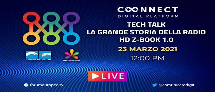 Forum Europeo Tv Tech Talk – La Grande Storia della Radio HD Z-Book 1.0