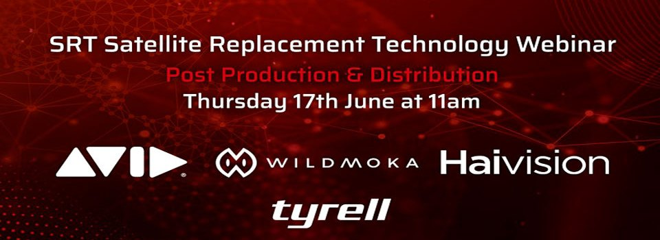 Tyrell: SRT Satellite Replacement Technology – Post Production & Distribution