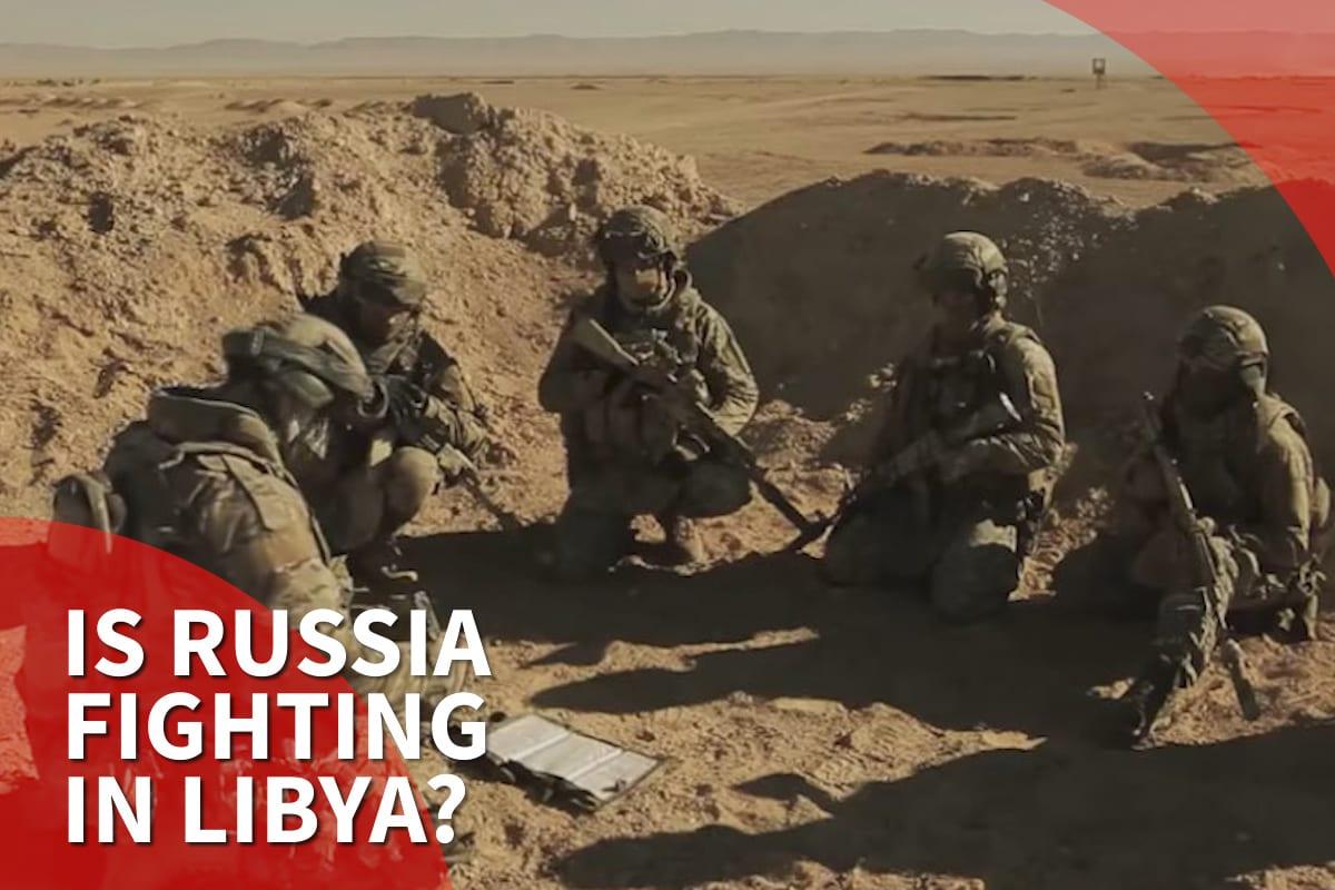 funcionarios libios citan evidencia de mercenarios rusos que apoyan a Haftar