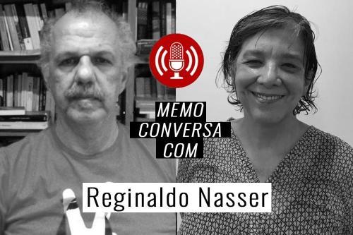 MEMO conversa com Reginaldo Nasser