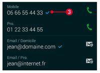 Sélectionnez le numéro de téléphone et l'e-mail à utiliser par défaut