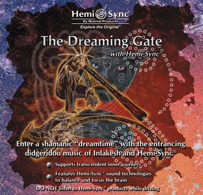 The Dreaming Gate with Hemi-Sync®
