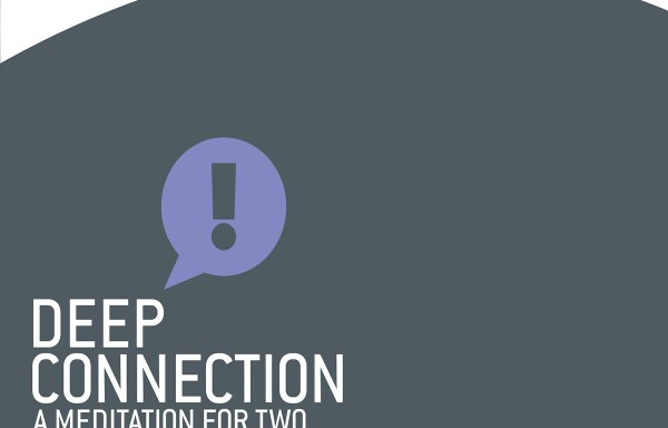 Deep Connection: A Meditation for Two