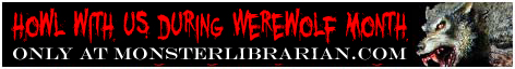Werewolf Month at MonsterLibrarian.com
