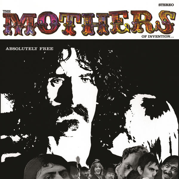 mothers-of-invention-absolutely-free