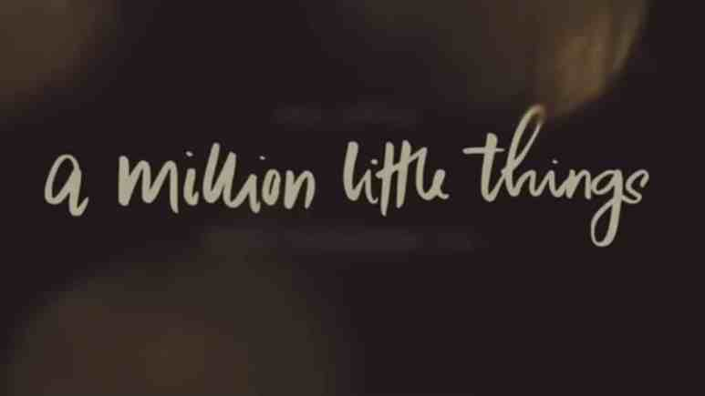 A Million Little Things opening credits.