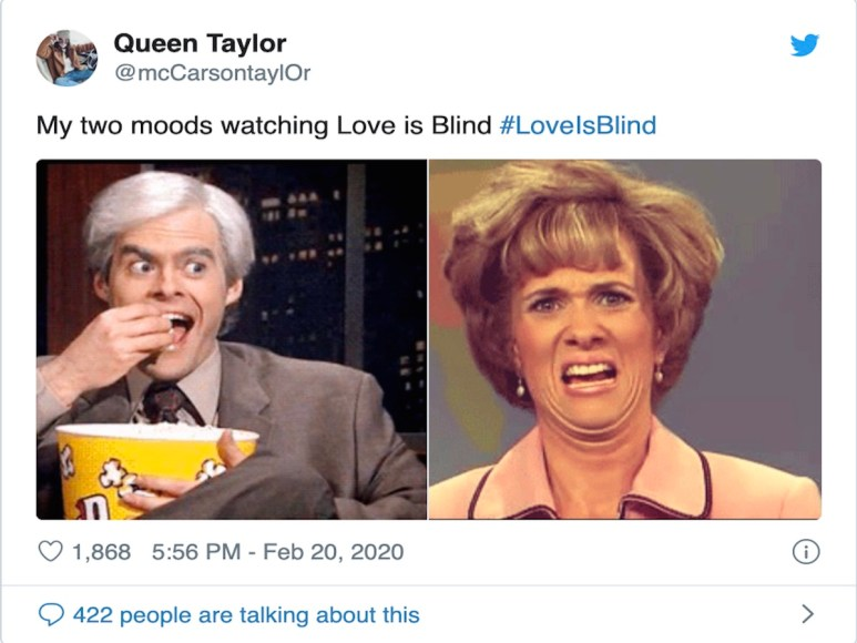 Two emotions that most people experience watching Love is Blind are horror and delight