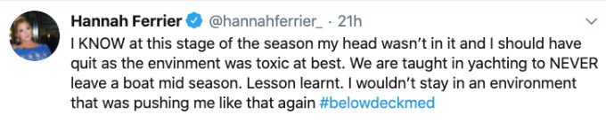 Hannah admits she should have quite Below Deck Med sooner.