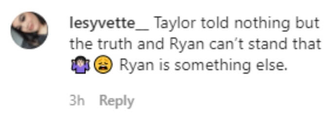 A follower thought Ryan couldn't handle hearing the truth