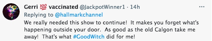 A fan of the Hallmark series Good Witch shares a message of support.