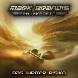 Mark Brandis Raumkadett Folge 11 Das Jupiter-Risiko