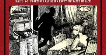Professor van Dusen Fall 10 Professor van Dusen kauft die Katze im Sack Hörspielkritik