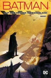 Batman Auf dem Weg ins Niemandsland Band 1
