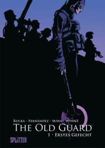 The Old Guard Band 1 Erstes Gefecht von Greg Rucka und Leandro Fernández Comickritik