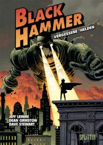 Black Hammer Band 1 Vergessene Helden von Jeff Lemire und Dean Ormstron
